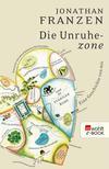 Vergrößerte Darstellung Cover: Die Unruhezone. Externe Website (neues Fenster)