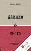 Schund & Segen
