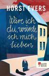 Vergrößerte Darstellung Cover: Wäre ich du, würde ich mich lieben. Externe Website (neues Fenster)