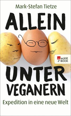 Allein unter Veganern