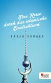 Eine Reise durch das islamische Deutschland