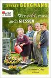 Vergrößerte Darstellung Cover: Wer erbt, muss auch gießen. Externe Website (neues Fenster)