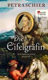 Vergrößerte Darstellung Cover: Die Eifelgräfin. Externe Website (neues Fenster)