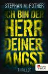Vergrößerte Darstellung Cover: Ich bin der Herr deiner Angst. Externe Website (neues Fenster)