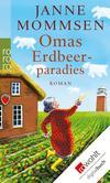 Vergrößerte Darstellung Cover: Omas Erdbeerparadies. Externe Website (neues Fenster)