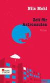 Vergrößerte Darstellung Cover: Zeit für Astronauten. Externe Website (neues Fenster)