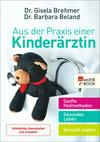Vergrößerte Darstellung Cover: Aus der Praxis einer Kinderärztin. Externe Website (neues Fenster)