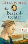 Vergrößerte Darstellung Cover: Die Bastardtochter. Externe Website (neues Fenster)