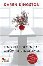 Feng Shui gegen das Gerümpel des Alltags