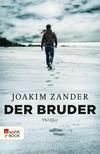 Vergrößerte Darstellung Cover: Der Bruder. Externe Website (neues Fenster)