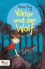 Viktor und der Wolf