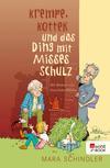 Krempe, Kottek und das Ding mit Misses Schulz