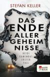 Vergrößerte Darstellung Cover: Das Ende aller Geheimnisse. Externe Website (neues Fenster)