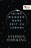 """Vergrößerte Darstellung Cover: """"Eine wunderbare Zeit zu leben"""". Externe Website (neues Fenster)"""