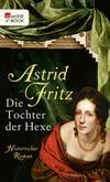 Vergrößerte Darstellung Cover: Die Tochter der Hexe. Externe Website (neues Fenster)