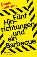 Fünf Hinrichtungen und ein Barbecue