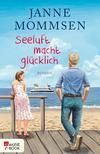 Vergrößerte Darstellung Cover: Seeluft macht glücklich. Externe Website (neues Fenster)