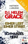 D.I. Grace: Einer lebt, einer stirbt / Schwarzes Herz
