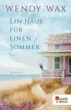 Vergrößerte Darstellung Cover: Ein Haus für einen Sommer. Externe Website (neues Fenster)