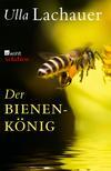Der Bienenkönig