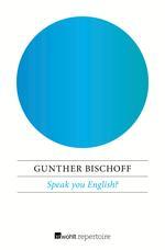 Speak you English?