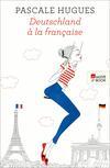 Deutschland à la française