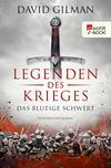 Vergrößerte Darstellung Cover: Legenden des Krieges: Das blutige Schwert. Externe Website (neues Fenster)