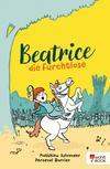 Beatrice die Furchtlose
