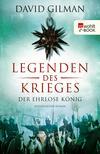 Legenden des Krieges: Der ehrlose König
