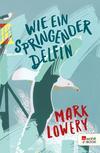Vergrößerte Darstellung Cover: Wie ein springender Delfin. Externe Website (neues Fenster)