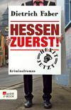Vergrößerte Darstellung Cover: Hessen zuerst!. Externe Website (neues Fenster)