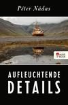 Vergrößerte Darstellung Cover: Aufleuchtende Details. Externe Website (neues Fenster)
