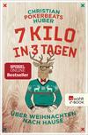 Vergrößerte Darstellung Cover: 7 Kilo in 3 Tagen. Externe Website (neues Fenster)
