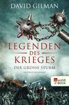 Vergrößerte Darstellung Cover: Legenden des Krieges: Der große Sturm. Externe Website (neues Fenster)