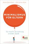 Minimalismus für Eltern