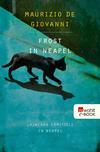 Vergrößerte Darstellung Cover: Frost in Neapel. Externe Website (neues Fenster)