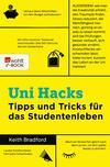 Vergrößerte Darstellung Cover: Uni-Hacks. Externe Website (neues Fenster)