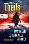 Vergrößerte Darstellung Cover: Das Meer löscht alle Spuren. Externe Website (neues Fenster)