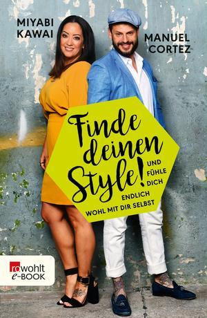 Finde deinen Style!