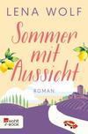 Sommer mit Aussicht