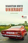 Vergrößerte Darstellung Cover: Unkraut. Externe Website (neues Fenster)