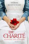 Vergrößerte Darstellung Cover: Die Charité. Externe Website (neues Fenster)