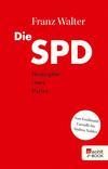 Vergrößerte Darstellung Cover: Die SPD. Externe Website (neues Fenster)