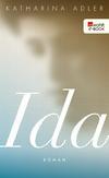 Vergrößerte Darstellung Cover: Ida. Externe Website (neues Fenster)