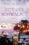 Vergrößerte Darstellung Cover: Zeit der Schwalben. Externe Website (neues Fenster)
