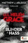 Vergrößerte Darstellung Cover: D.I. Helen Grace: Blinder Hass. Externe Website (neues Fenster)