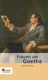 Frauen um Goethe