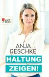 Vergrößerte Darstellung Cover: Haltung zeigen!. Externe Website (neues Fenster)