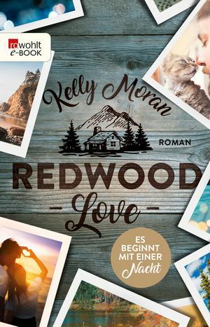 Redwood Love - Es beginnt mit einer Nacht
