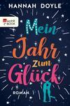 Vergrößerte Darstellung Cover: Mein Jahr zum Glück. Externe Website (neues Fenster)